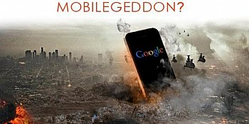 'Mobilegeddon' Redefines Mobile Searching